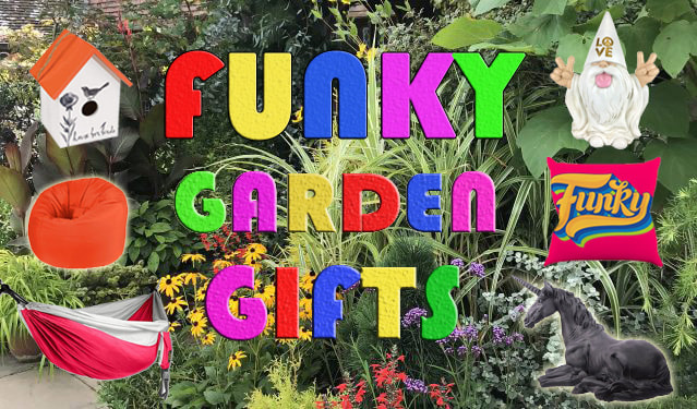 Funky garden gifts