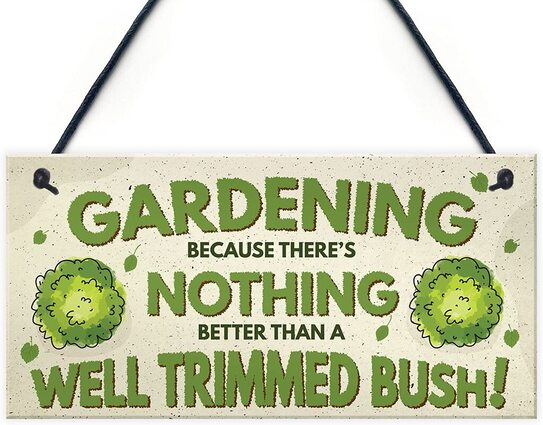 funny gardening sign